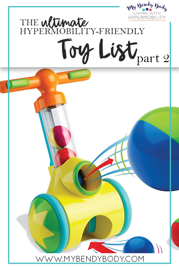 The Ultimate Hypermobility-Friendly Toy List (Part 2)